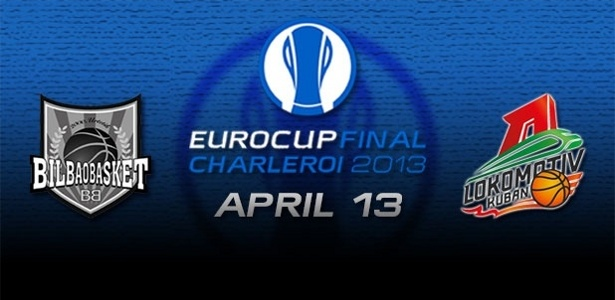 eurocup 2013 final bilbao lokomotiv